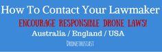 Encourage Positive Drone Legislation-http://www.dronethusiast.com/contact-your-lawmaker/