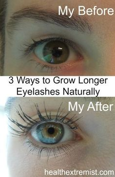 3 Ways to Grow Longer Eyelashes Naturally - My lashes were longer in 3 months! You can grow longer eyelashes naturally and see results in less than a month! No need to apply harmful glues and fake lashes when you can grow your lashes! Natural Beauty Tips, Health And Beauty Tips, Natural Hair Styles, Health Tips, Healthy Beauty, Healthy Life, Beauty Care, Beauty Skin, Beauty Makeup