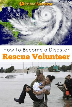 How to Become a Disaster Rescue Volunteer. This is what being a Prepper is all about. Using your skills to help others in a disaster situation.