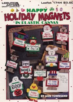 Happy Holidays Magnets, Leisure Arts Plastic Canvas Pattern Booklet 1744 Halloween Thanksgiving Christmas Fridgies Motifs Appliques & More!