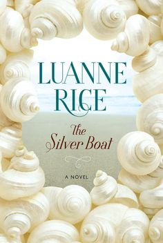 The Silver Boat - Luanne Rice - Book - BookPedia. The Silver Boat - Luanne Rice e-book, synopsis, review..
