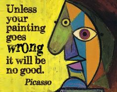 Pablo Picasso quote on paintings gone wrong Art Room Posters, Picasso Art, Pablo Picasso Quotes, Artist Quotes, Creativity Quotes, Art Classroom, Mellow Yellow, Your Paintings, Teaching Art