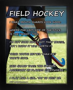 "Field Hockey Player Poster Print features a girl in action and hilarious quotes. ""I play like a girl. Try to keep up,"" is just one motivational saying on this field hockey poster. Players and teams wi"