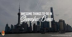 Here's a list of awesome things to do in Shanghai for travellers who wishes to visit this beautiful city in China! An entry to TMTG writing contest.