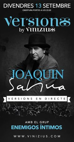 Enemigos Íntimos versionarà aquest pròxim divendres a Joaquín Sabina! T'esperem a Vinizius Mataró, on sinó?