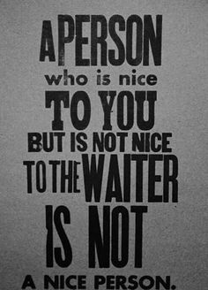 EXACTLY...nice...is nice to EVERYONE!