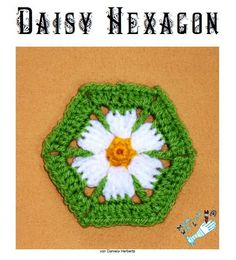 The Daisy Hexagon - from DanielasNeedleArt  The pattern is available in German and English. If you would like to give it a try go here it is on Ravelry: Free Daisy Hexagon Pattern or download it right here: Daisy Hexagon, Daisy Hexagon – deutsch