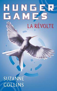 Suzanne Collins - Hunger Games, Tome 3 : La révolte