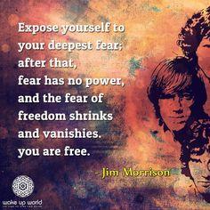 ~ Jim Morrison