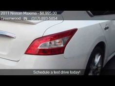 2011 Nissan Maxima 3.5 S 4dr Sedan for sale in Greenwood, IN