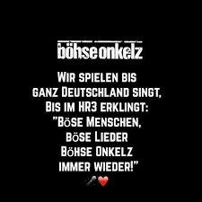 Image Result For Zitate Boehse Onkelz