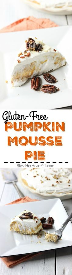 A smooth, sweet, pumpkin dessert that has a mousse-like texture with all the flavor of sweet pumpkin and cream. This gluten-free pumpkin mousse pie is an easy gluten-free option for all those pumpkin pie lovers this holiday season! www.blessherheartyall.com