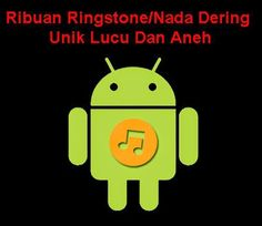Tutorial Android Indonesia: Download Ribuan Nada Dering/Ringstone Unik Lucu Da...