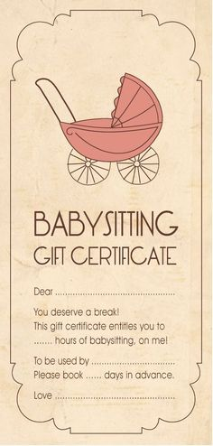 best gift ever babysitting gift certificate sometimes its nice to have something tangible to give when your gift for someone is the gift of time - Free Babysitting Gift Certificate Template