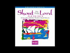 14.Glory to the King - Shout to the Lord 2000 - Hillsong Music Australia [1998]
