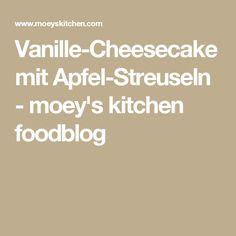 Vanille-Cheesecake mit Apfel-Streuseln - moey's kitchen foodblog
