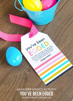 You've Been Egged | An Easter Service Activity | simplykierste.com - You've Been Egged is a fun and simple Easter Service Activity you can do with your family to celebrate Easter. Printable tag included!