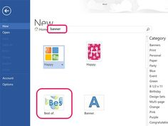 Techniques Learn how to create your banners using Microsoft Word 2013, either from a template or from scratch.