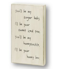 Love this White 'You'll Be My' Box Sign on #zulily! #zulilyfinds