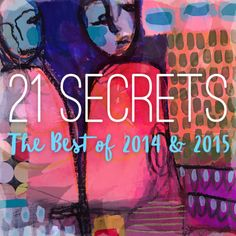 21 SECRETS Mixed Media Workshops • Dirty Footprints Studio