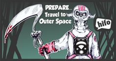 prepare... travel to Outer Space