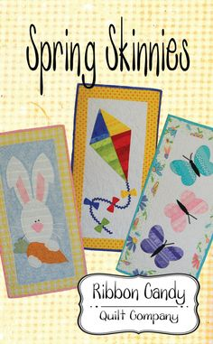 Seasonal Skinnies quilts finish x approximatly They use fusible web applique The images are stripped pieced so you can use your. Small Quilts, Mini Quilts, Applique Patterns, Quilt Patterns, Pillow Patterns, Skinny Quilts, Ribbon Candy, Summer Quilts, Quilting Projects