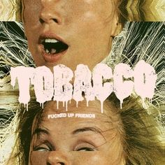 TOBACCO: Fucked Up Friends | Album Reviews | Pitchfork