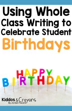 When one of my students has a birthday, I like to celebrate the special boy or girl with a simple whole class writing activity. Read the post for free directions on how you can implement this in your class. Second Grade Teacher, First Grade, Third Grade, Writing Skills, Writing Activities, Primary Classroom, Classroom Ideas, Student Birthdays, Back To School Crafts