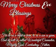Merry Christmas Eve Blessings Christmas Eve Images Christmas Eve Quotes Good Morning Christmas