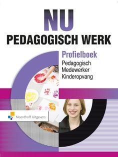 Nu_Pedagogisch_Pedagogisch medewerker kinderopvang Pitch, Dreams, School