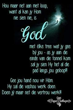 Good Morning Greetings, Good Morning Wishes, Good Morning Quotes, Afrikaanse Quotes, Bible Verses Quotes, Dear God, True Words, Christian Quotes, 3 D