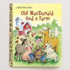 Old MacDonald Had a Farm, a Little Golden Book Traditional