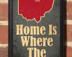 Home Is Where The Heart Is v2 - Customizable Ohio Vintage Style Plaque/Sign Decorative & Custom