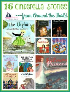 Take a unique look at a beloved story with these Cinderella stories from around the world. From the Wild West to China, Africa, and more, these books make a great exercise in compare/contrast and make great discussion starters.   embarkonthejourney.com