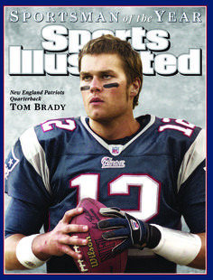 Tom Brady - Sports Illustrated's Sportsman of the Year - Dec 12, 2005 #Patriots