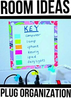 Room Ideas: Plug Organization. Organize your plugs with washi tape and make a key so you'll never accidentally unplug your alarm clock again! Origanal idea by Maybaby on YouTube♡