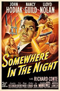 """""""Somewhere in the Night"""" with John Hodiak, Nancy Guild, Richard Conte, and Lloyd…"""