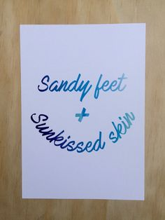 Sandy Feet and Sunkissed Skin A4 Print, Summer Print, Poster, Quote Art, Beach Print