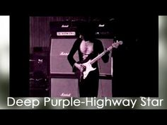 Highway Star - Deep Purple - YouTube JB! SCHOOLS! PLEASE COVER THIS!!!!