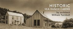 Historic Sea Ranch Cabins by William Turnbull