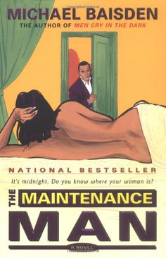 The Maintenance Man: A Novel- Michael Baisden: Books I wish I knew what happened to Ariel in the end.  I still don't think Cynthia deserves Simon, glad Toni and the 'Maintenance man' got each other. I'm glad as hell someone smoked Teddy and his disrespecting self.  *****