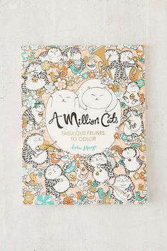 A Million Cats Fabulous Felines To Color By Lulu Mayo Cat StuffGift ListColoring BooksColouringUrban OutfittersAwesome