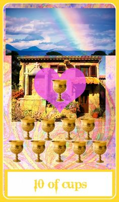 10 of cups - San Antonio Tarot and Astrology Readings
