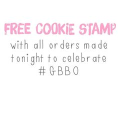 It's that time again  who's ready for #GBBO . All orders made tonight before midnight will receive a free cookie cutter stamp with their order!