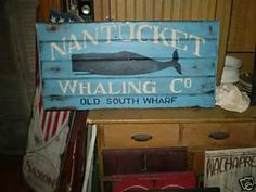 Nantucket Whaling Co. Old South Wharf Primitive Sign
