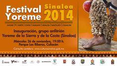 """Te Invitamos a la inauguración del Festival Yoreme Sinaloa 2014, con el grupo anfitrión """"Yoreme de la Sierra y de la Costa"""" (Sinaloa). Miércoles 26 de noviembre de 2014 en el Parque Las Riberas, a las 19:00 horas.Entrada libre. #Culiacán, #Sinaloa."""