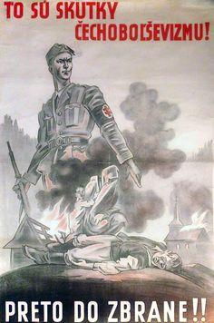To Su Skutky Chechobolsevizmu! Preto Do Zbrane! Ww2 Propaganda, Germany Ww2, World Government, My War, Political Campaign, Political System, Military Diorama, Political Cartoons, World War Two