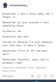 This is me lolll Headcanon Harry Potter, Harry Potter Puns, Harry Potter Marauders, Harry Potter Universal, Harry Potter Hogwarts, Harry Potter World, Must Be A Weasley, Ron Weasley, Ravenclaw