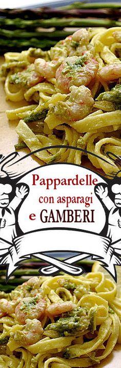 Pappardelle asparagi gamberi
