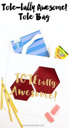 TOTEtally Awesome Tote Bag at Sweet Rose Studio